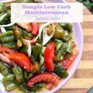 Simple Low Carb Mediterranean Summer Salad